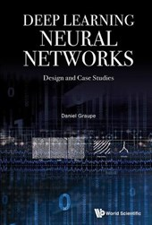 Deep Learning Neural Networks | Daniel Graupe |