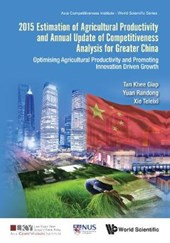 2015 Estimation of Agricultural Productivity and Annual Update of Competitiveness for Greater China