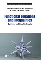Functional Equations And Inequalities: Solutions And Stabili | John M. Rassias |