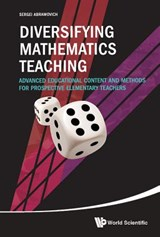 Diversifying Mathematics Teaching | Sergei Abramovich |