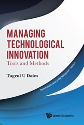 Managing Technological Innovation