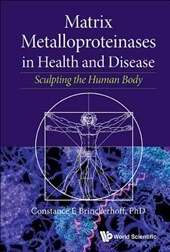 Matrix Metalloproteinases in Health and Disease