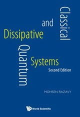 Classical and Quantum Dissipative Systems | Mohsen Razavy |