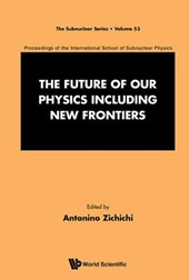 The Future of Our Physics Including New Frontiers