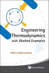 Engineering Thermodynamics with Worked Examples | Nihal E. Wijeysundera |