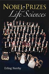 Nobel Prizes and Life Sciences | Erling Norrby |