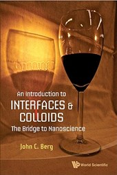An Introduction to Interfaces and Colloids | John C. Berg |
