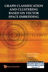 Graph Classification and Clustering Based on Vector Space Embedding