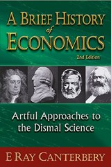 A Brief History of Economics | E. Ray Canterbery |