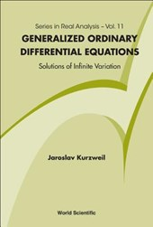 Generalized Ordinary Differential Equations | Jaroslav Kurzweil |