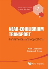 Near-Equilibrium Transport | Mark Lundstrom |