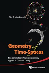 Geometry of Time-Spaces | Olav Arnfinn Laudal |