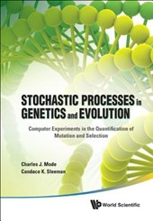 Stochastic Processes in Genetics and Evolution | Charles J. Mode |