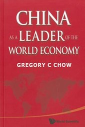 China as a Leader of the World Economy | Gregory C. Chow |