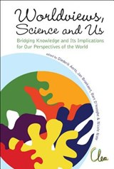 Worldviews, Science and Us | auteur onbekend |