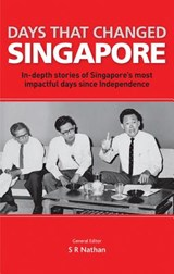 Days That Changed Singapore | S. R. Nathan |