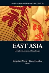 East Asia: Developments And Challenges | auteur onbekend |