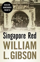 Singapore Red | William L. Gibson |