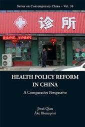 Health Policy Reform In China: A Comparative Perspective
