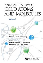 Annual Review of Cold Atoms and Molecules, Volume