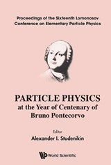 Particle Physics at the Year of Centenary of Bruno Pontecorvo |  |