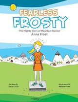 Fearless Frosty | Chloe Chick |