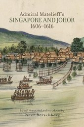 Admiral Matelieff's Singapore and Johor (1606-1616)