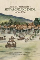 Admiral Matelieff's Singapore and Johor (1606-1616) |  |