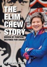 The Elim Chew Story | Loretta Chen |