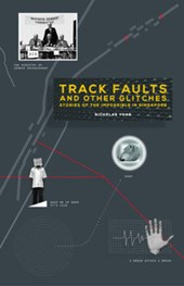Track Faults and Other Glitches | Nicholas Yong |