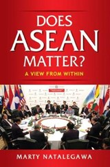 Does ASEAN Matter? | Marty Natalegawa |
