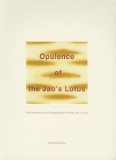 Opulence of the Jao`s Lotus - The Formation and Development of the Jao`s Lotus