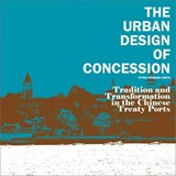 The Urban Design of Concession | Peter Cookson Smith |