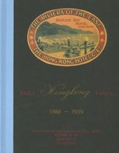 Early Hong Kong Travel 1880-1939 - The Hongkong and Shanghai Hotels