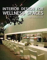 Interior Design for Wellness Space | auteur onbekend |