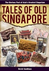 Tales of Old Singapore | Iain Manley |