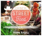 Chinese Street Food | Frank Kasell |