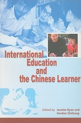 International Education and the Chinese Learner | Gordon Slethaug |