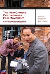 The New Chinese Documentary Film Movement |  |