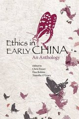 Ethics in Early China - An Anthology | Chris Fraser |