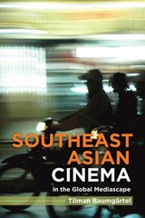 Southeast Asian Independent Cinema | Tilman Baumgartel |