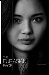 The Eurasian Face | Kirsteen Zimmern |