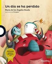 Un Dia Se Ha Perdido / A Day Is Lost (Descubrimos) Spanish Edition