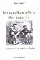 Femmes politiques au Maroc d'hier à aujourd'hui