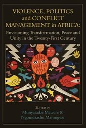Violence, Politics and Conflict Management in Africa