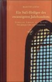 Ein Sufi-Heiliger der zwanzigsten Jahrhunderts