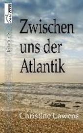 Zwischen uns der Atlantik