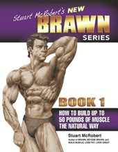 How to Build up to 50 Pounds of Muscle the Natural Way