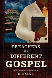 The Preachers of a Different Gospel