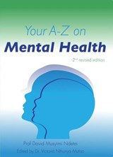 Your A-Z On Mental Health | David Musyimi Ndetei |